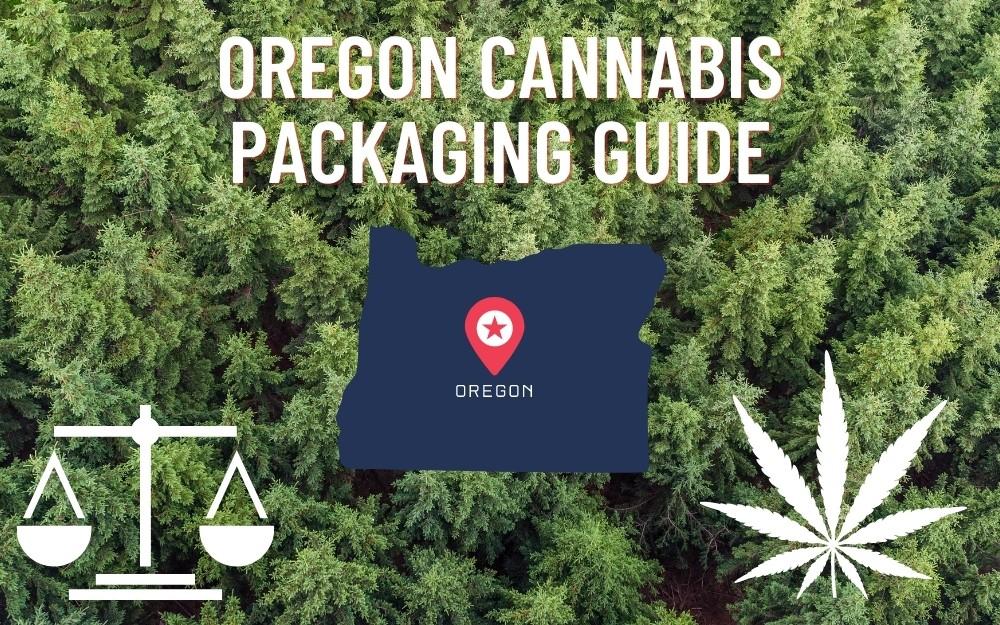Oregon Cannabis Packaging Guide