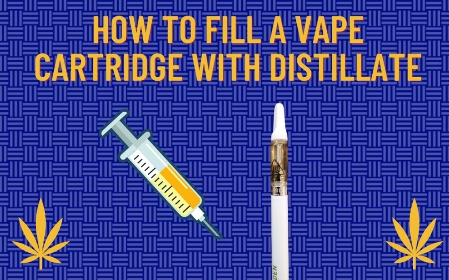 How to Fill a Vape Cartridge With Distillate